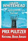 Underground Railroad | Whitehead, Colson