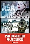 En sacrifice à Moloch | Larsson, Asa