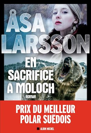 En sacrifice à Moloch | Larsson, Åsa. Auteur