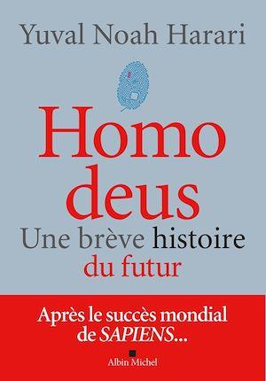 Homo Deus | Harari, Yuval Noah. Auteur