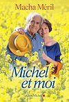 Michel et moi   Méril, Macha