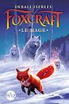 Foxcraft - tome 3