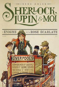 Sherlock, Lupin et moi T3