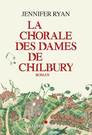La Chorale des dames de Chilbury | Ryan, Jennifer. Auteur