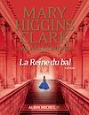 La Reine du bal | Higgins Clark, Mary