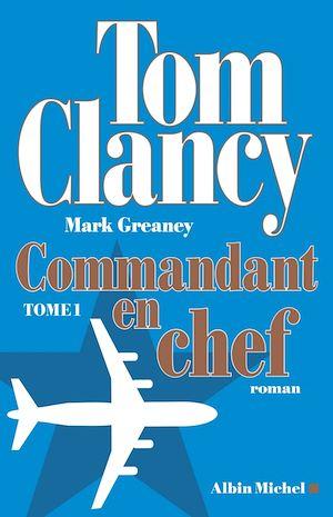 Commandant en chef - tome 1 |