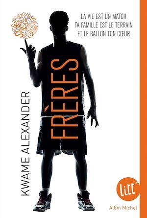 Frères | Alexander, Kwame. Auteur