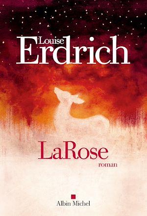 LaRose | Erdrich, Louise. Auteur