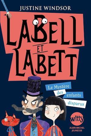 Labell et Labett, Le mystère des enfants disparus