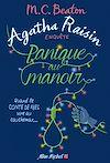 Agatha Raisin enquête 10 - Panique au manoir | Beaton, M. C.