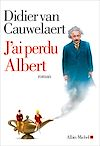 J'ai perdu Albert | Van Cauwelaert, Didier