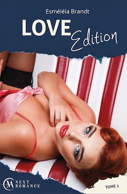 Love Edition - tome 1