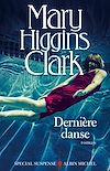 Dernière Danse | Higgins Clark, Mary