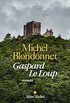 Gaspard Le Loup | Blondonnet, Michel