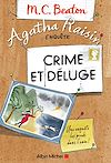 Agatha Raisin enquête 12 - Crime et déluge | Beaton, M. C.
