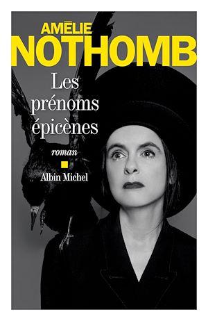 Les Prénoms épicènes | Nothomb, Amélie. Auteur