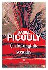 Quatre-vingt-dix secondes | Picouly, Daniel