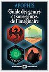 Télécharger le livre :  Guide des genres et sous-genres de l imaginaire