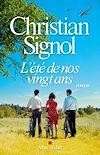 L'Eté de nos vingt ans | Signol, Christian. Auteur