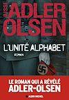 L'Unité Alphabet | Adler-Olsen, Jussi