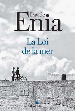 La Loi de la mer | Enia, Davide. Auteur