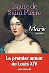 Marie | Saint Pierre, Isaure de