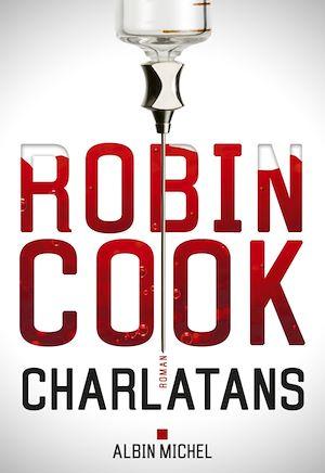 Charlatans | Cook, Robin. Auteur