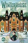 Winterhouse Hôtel - tome 1 | Guterson, Ben. Auteur