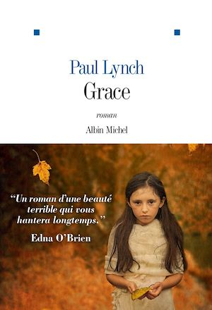 Grace | Lynch, Paul. Auteur