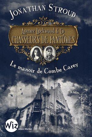 Agence Lockwood & Co Chasseurs de Fantômes - tome 1 | Stroud, Jonathan. Auteur