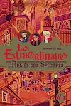 Les Extraordinaires - tome 3 | Bell, Jennifer