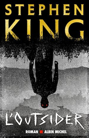 L'Outsider | King, Stephen. Auteur