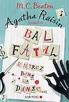 Agatha Raisin enquête 15 - Bal fatal | Beaton, M. C.