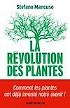La Révolution des plantes | Mancuso, Stefano