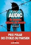 De bonnes raisons de mourir | Audic, Morgan