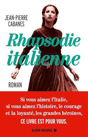 Rhapsodie italienne | Cabanes, Jean-Pierre. Auteur