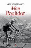 Mon Poulidor | Lamy, Jean-Claude