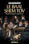 Télécharger le livre :  Le Baal Shem Tov