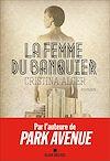 Télécharger le livre :  La Femme du banquier