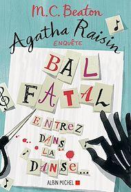 Téléchargez le livre :  Agatha Raisin enquête 15 - Bal fatal
