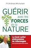 Télécharger le livre : Guérir avec les forces de la nature