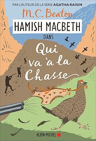 Téléchargez le livre :  Hamish Macbeth 2 - Qui va à la chasse