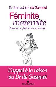 Téléchargez le livre :  Féminité maternité