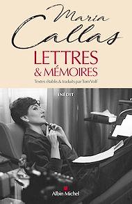 Téléchargez le livre :  Lettres & mémoires