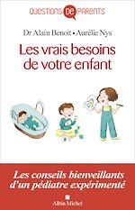 Download this eBook Les Vrais Besoins de votre enfant, de la naissance à l'autonomie