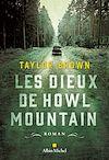 Télécharger le livre :  Les Dieux de Howl Mountain