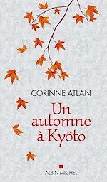 Download this eBook Un automne à Kyôto
