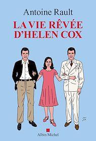 Téléchargez le livre :  La Vie rêvée d'Helen Cox