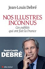 Download this eBook Nos illustres inconnus