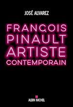 Download this eBook François Pinault, artiste contemporain
